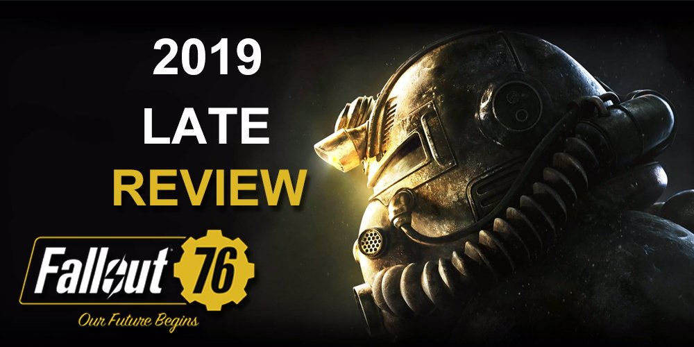 2103393912_Fallout76LateReview.jpg.6e1844e6ef65cae73aa1a0bb94d68383.jpg