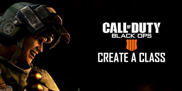 Call Of Duty: Black Ops 4 - Create A Class Introduction
