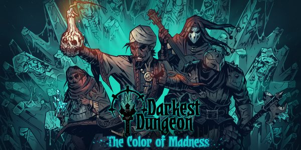 The third DLC for Darkest Dungeon is called The Color Of Madness