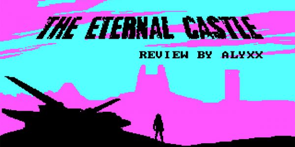 The Eternal Castle Remastered - PC Game Review