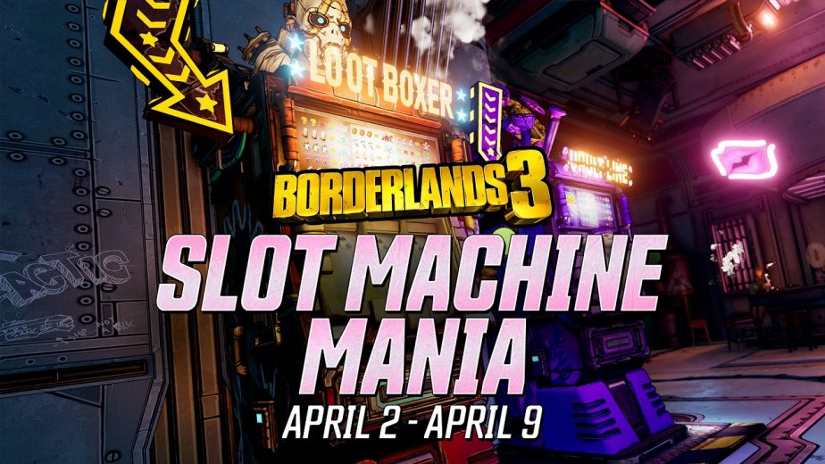 Borderlands 3 Mini-Events Slot Machine Mania Ends Tomorrow