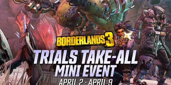 Borderlands 3 Mini-Events Trials Take All Ends Tomorrow