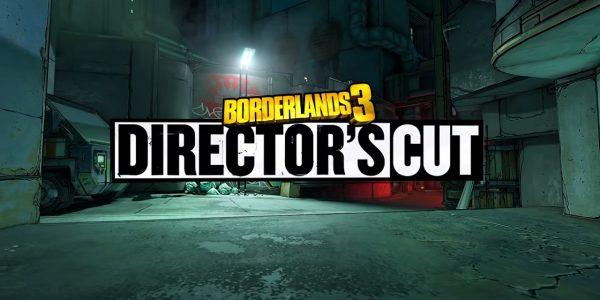 Borderlands 3 Director's Cut DLC Now Available